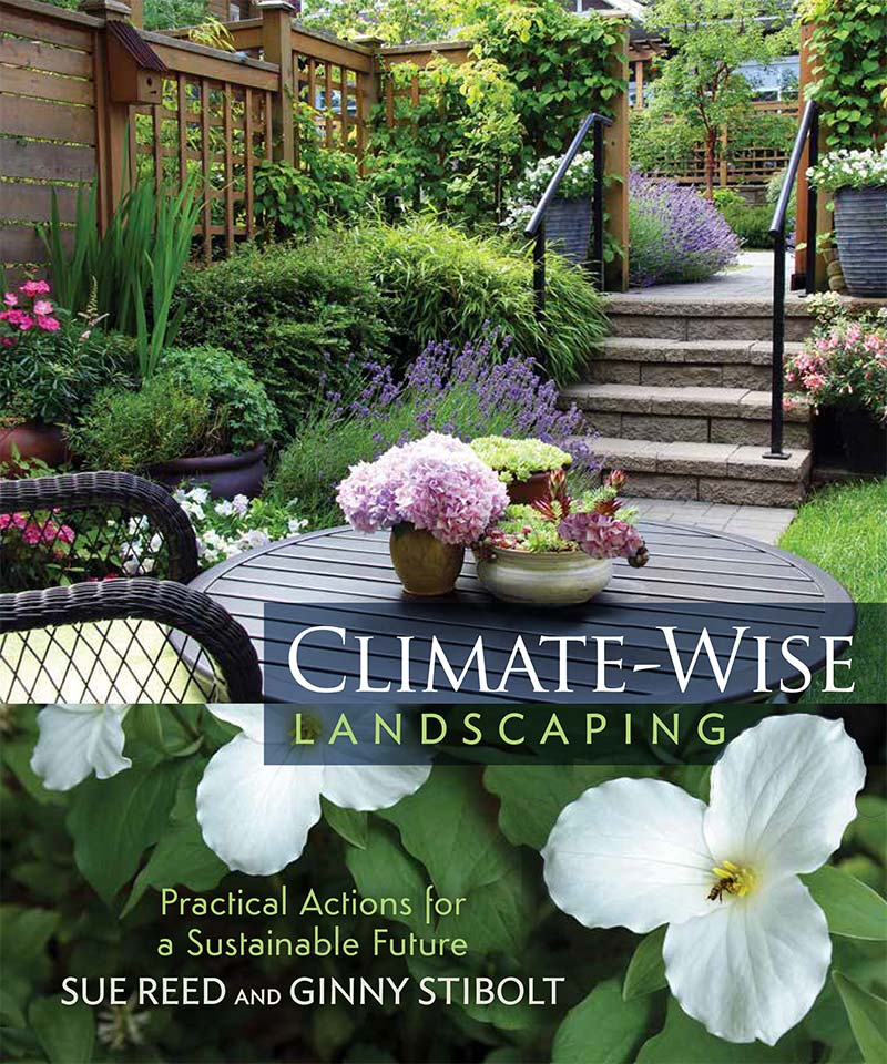 A new book with practical advice on eco-friendly gardening. - New Book: Climate-Wise Landscaping, Practical Actions For A
